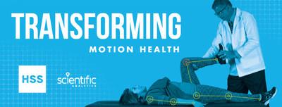 Scientific Analytics and HSS –Transforming Motion Health