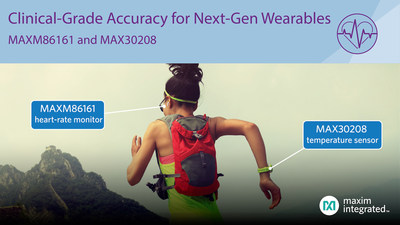 Maxim Integrated's MAX30208 clinical-grade digital temperature sensor and MAXM86161 in-ear heart-rate monitor enable ultra-small size, lowest power and clinical-grade accuracy for next-generation wearables.