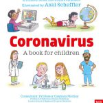 Unprecedented Demand for Children's Coronavirus Information Book by Nosy Crow: Downloaded Over 100,000 Times in 24 Hours, Publishers Around the World Request Rights in 14 Languages